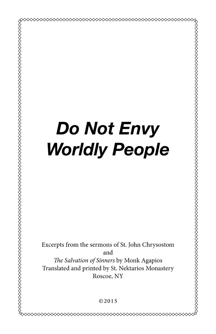 Do Not Envy Wordly People